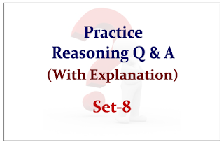 Practice Reasoning Questions (with explanation) for Upcoming Bank PO and Clerk Exams 2015 Set-8