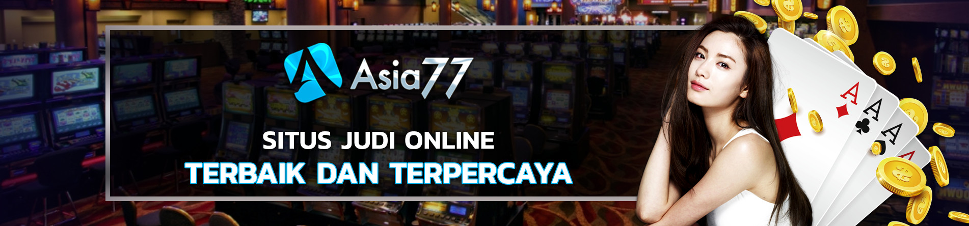 Asia77 Situs Judi Slot online