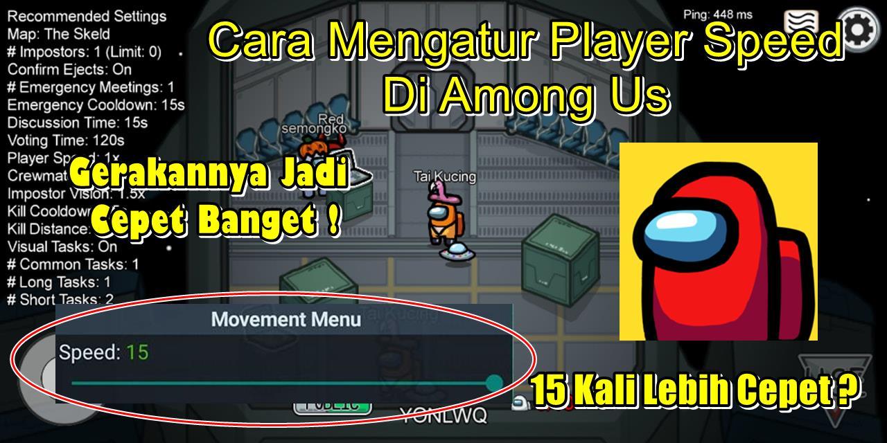 Cara Mengatur Player Speed Di Game Among Us Rumah Multimedia