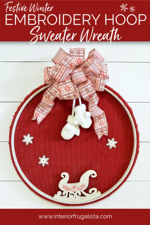 DIY Winter Embroidery Hoop Sweater Wreath