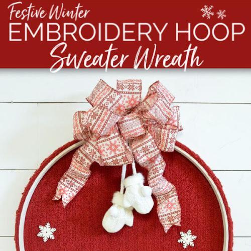 Festive Winter Embroidery Hoop Sweater Wreath