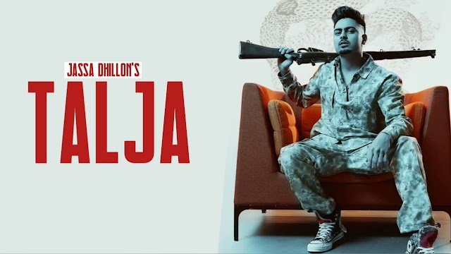 TALJA LYRICS -JASSA DHILLON FT DEEPAK DHILLON NEW PUNJABI SONG LYRICS2021.COM