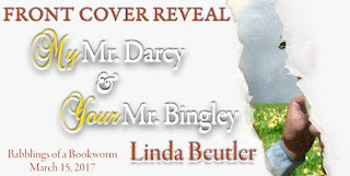 Cover Reveal: My Mr Darcy and Your Mr Bingley by Linda Beutler