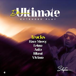 DOWNLOAD FULL EP: Da Ultimate EP - Skeptee