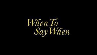 When To Say When Lyrics - Drake