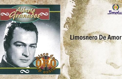 Limosnero De Amor | Alberto Granados Lyrics