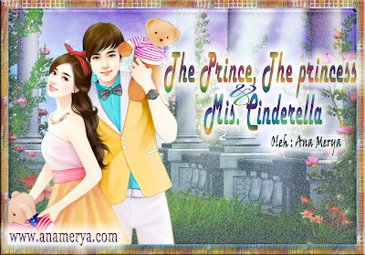 Cerpen The Prince, The Princess & Mis. Cinderella