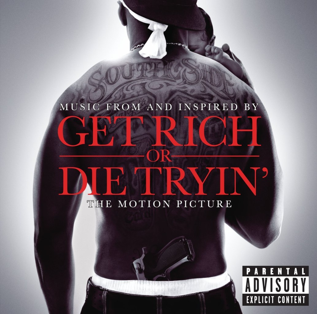 Get Rich or Die Tryin' (soundtrack) - Wikipedia