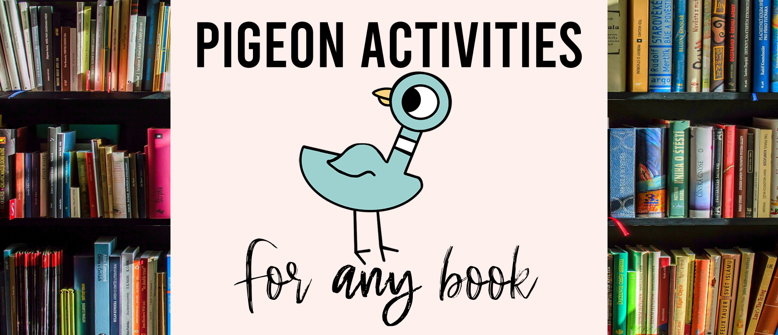 Pigeon book study activities unit with literacy companion activities for ANY Mo Willems Pigeon book in the series and a craftivity for Kindergarten and First Grade