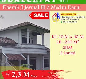 RUMAH DIJUAL: Dijual Rumah Bertingkat 1 1/2 Lantai di Jermal 3 Medan Denai  <del>Rp 2.300.000.000,-</del> <price>Rp 2.300.000.000,-</price> <code>MH-JRMHOT1</code>