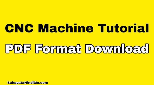CNC Tutorial PDF Download in Hindi
