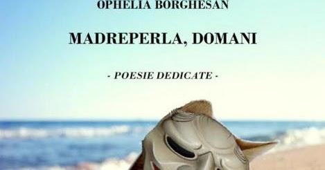 """""""Madreperla, domani"""". Un'anticipazione delle poesie dedicate di Ophelia Borghesan"""