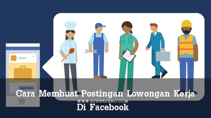 membuat lowongan kerja di facebook