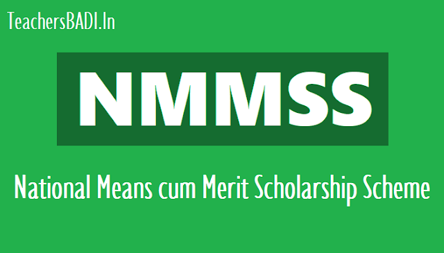 nmmss,nmms scheme,nmmss scholarship amount,national means cum merit scholarship scheme,centrally sponsored national means cum merit scholarship scheme,procedure for selection of awardee students,nmmss general eligibility conditions,strategy to implement nmms scheme