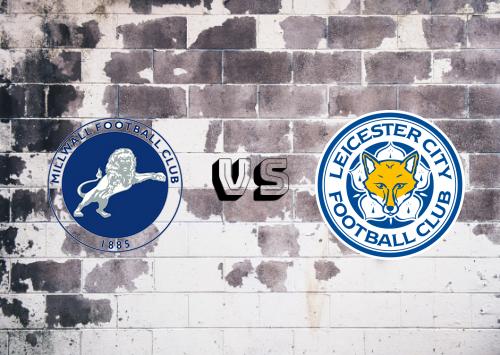 Millwall vs Leicester City  Resumen