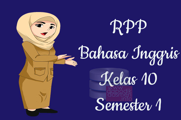 RPP Bahasa Inggris Kelas 10 SMA MA Semester 1 Revisi Terbaru 2019-2020