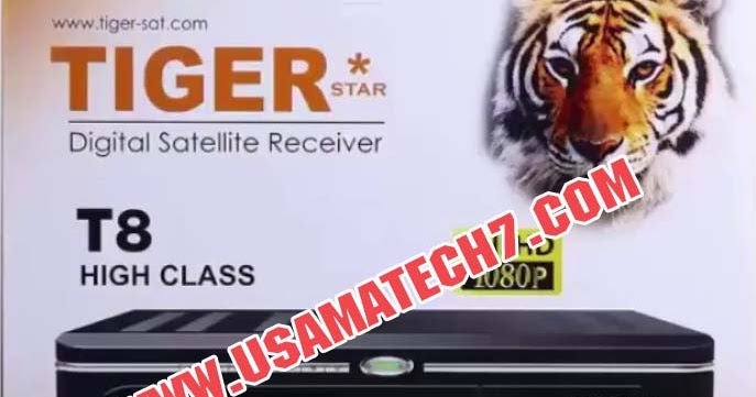 Tiger T8 High Class Software Download 2019 - Usama Tech7 - Apps, TV