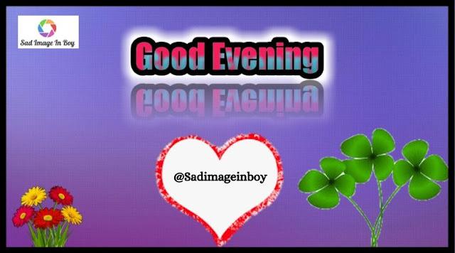 Good Evening Images | good evening friends images for facebook, good evening images free download