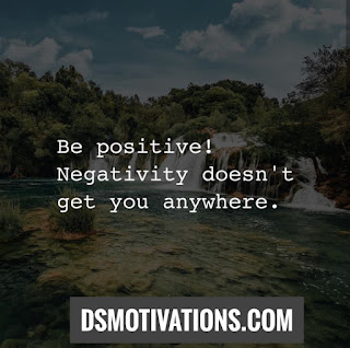 55 Quotes with positivity, positive Quotes these quotes can change your thoughts.