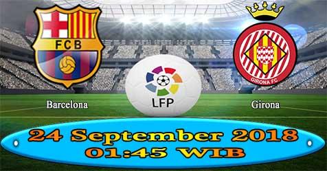 Prediksi Bola855 Barcelona vs Girona 24 September 2018