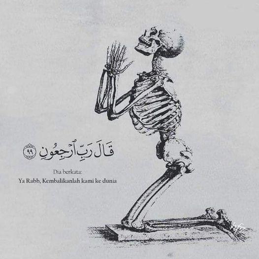 Baginilah Gambaran Kehidupan Setelah Mati (Akhirat), Renungan Kaum Muslim