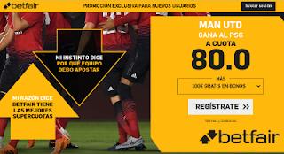betfair supercuota Man Utd gana PSG 12 febrero 2019
