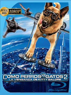 Como perros y gatos 2 La Venganza de Kitty Galore (2010) HD [1080p] Latino [GoogleDrive] SilvestreHD