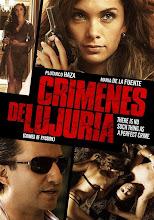 Crimenes de Lujuria (2011) [Latino]