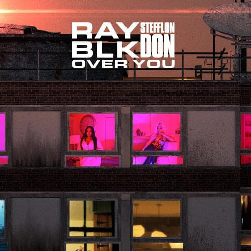 Ray BLK - Over You f/ Stefflon Don (Promo Pack)