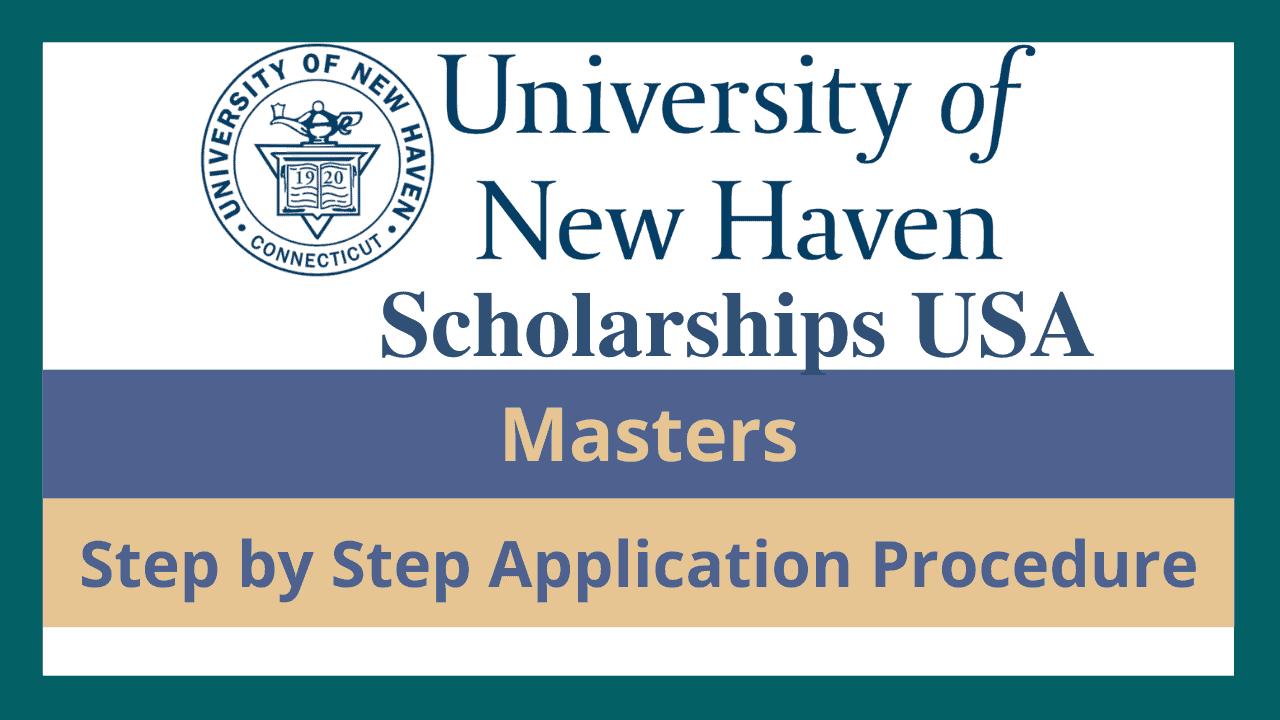 منحة جامعة نيو هافن 2022 بالولايات المتحدة الأمريكية