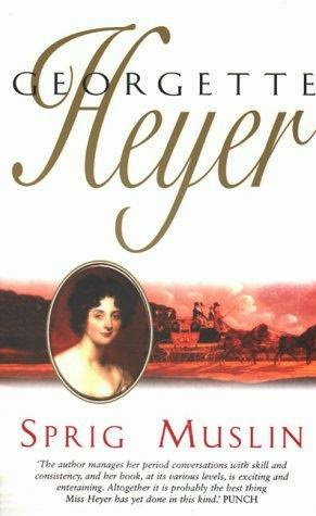 Book Cover - Sprig Muslin by Georgette Heyer