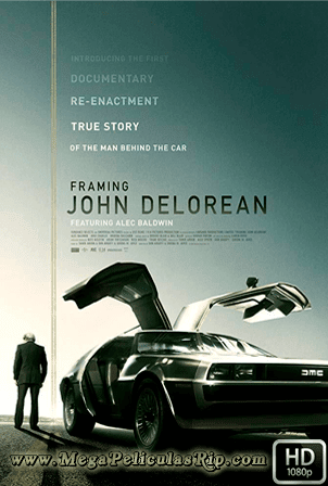 Framing John DeLorean 1080p Latino