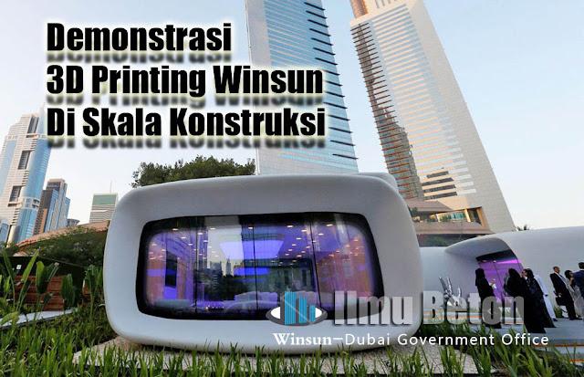 Demonstrasi 3D Printing Winsun Di Skala Konstruksi