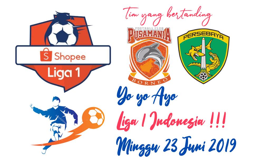 Liga 1 Indonesia 23 Juni 2019