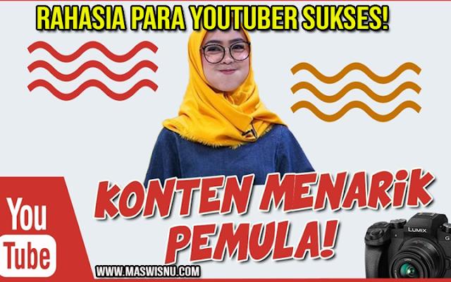 Konten YouTube yang Menarik Untuk Pemula, Begini Cara Buatnya