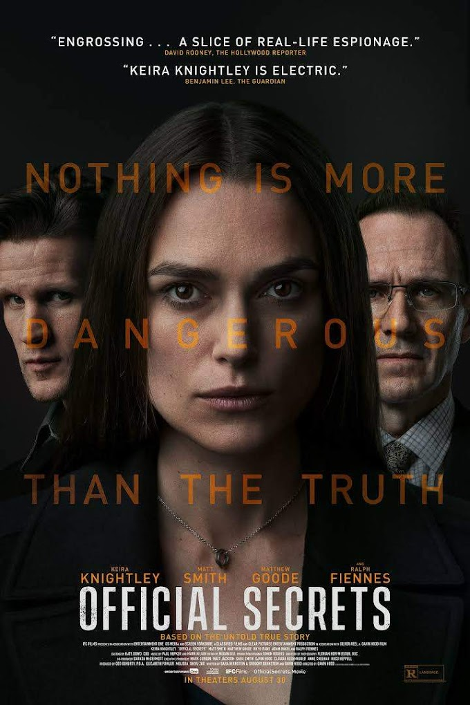 Movie : Official Secrets ( 2019 )