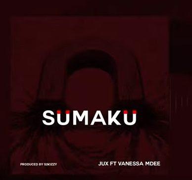 New AUDIO | Jux Ft Vanessa Mdee - Sumaku | Mp3 DOWNLOAD