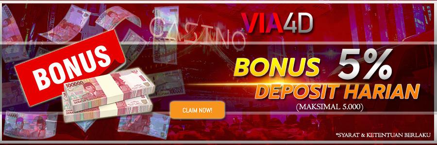 Via4D - Bonus Deposit Harian 5% (Max 5.000)