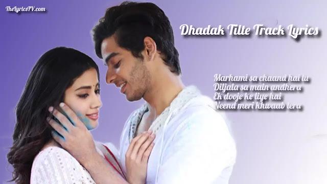 Dhadak Title Track Hindi Song Lyrics - Shreya Ghoshal