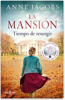 «La mansión. Tiempos de resurgir» de Anne Jacobs