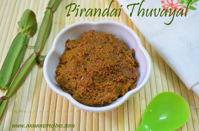 Pirandai Thuvaiyal / Pirandai Chutney