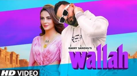 Wallah Lyrics in Hindi, Garry Sandhu
