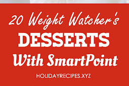 20 Weight Watchers DESSERT Recipes with Point Values