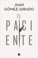 El paciente   Juan Gómez-Jurado