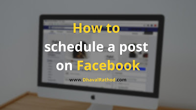 Learn how to schedule a post on Facebook, the complete process step by step