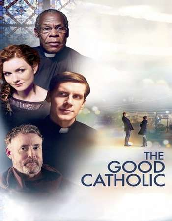 The Good Catholic 2017 English 300MB Web-DL 480p ESubs