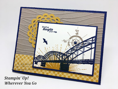 Stampin' Up! Wherever You Go OnStage Local Madison, WI, by Kay Kalthoff Stamping to Share