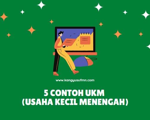Contoh UKM (Usaha Kecil Menengah)