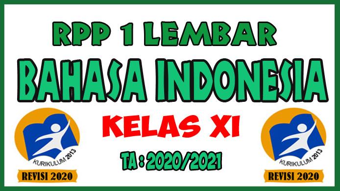 RPP 1 Lembar Lengkap Mata Pelajaran Bahasa Indonesia Kelas XI K13 Revisi