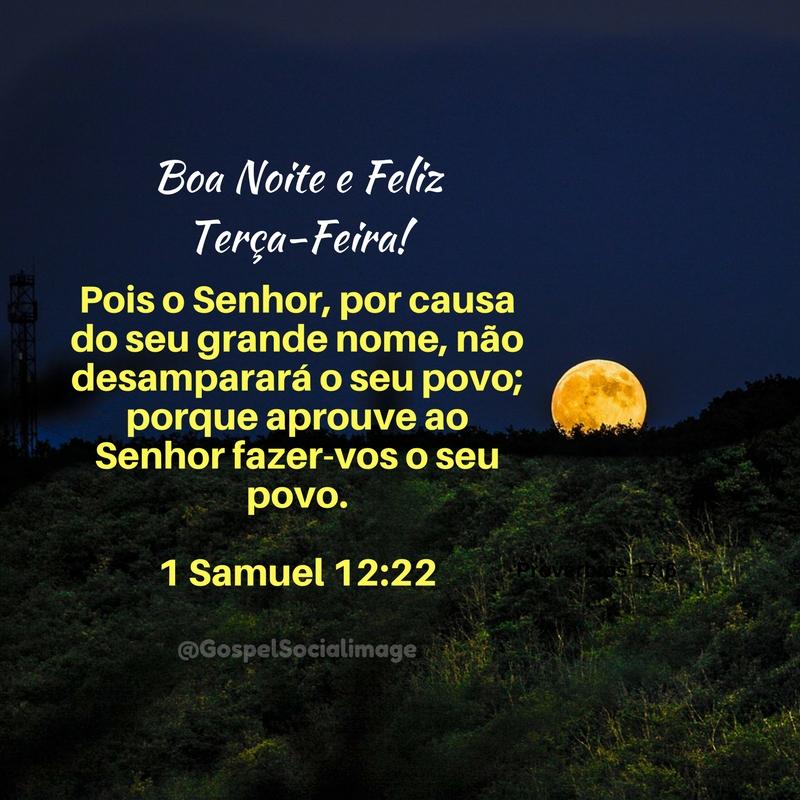 Imagem de Boa Noite Feliz Terça-Feira 1 Samuel 12.22
